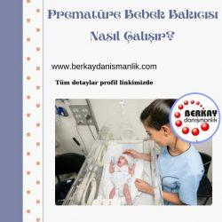 Prematüre bebek bakıcısı nasıl çalışır?